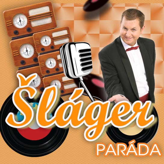 ŠLÁGER PARÁDA - hudobná šou